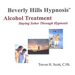 Beverly Hills Hypnosis - Hypnosis Alcohol Treatment: Staying Sober Through Hypnosis