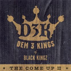Dem 3 Kings - The Come Up, Vol. 2