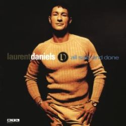 Laurent Daniels / Laurent Daniels - All Said and Done