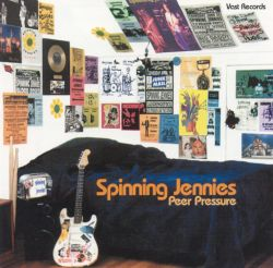 Spinning Jennies - Peer Pressure