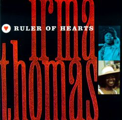 Irma Thomas - Ruler of Hearts