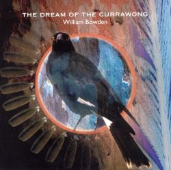 The Dream of the Currawong