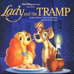 Lady and the Tramp: Story and Songs