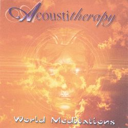 Acoustitherapy - World Meditation