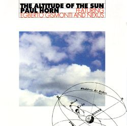Paul Horn - The Altitude of the Sun