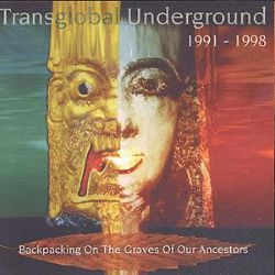 a7ec785ed 1991-1998: Backpacking on the Graves of Our Ancestors - Transglobal ...
