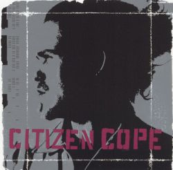 Citizen Cope - Citizen Cope