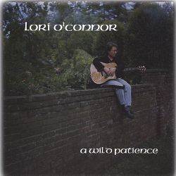 Lori O'Connor - A Wild Patience