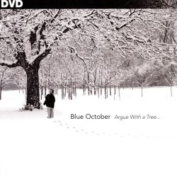 Blue October - Argue with a Tree... [DVD]