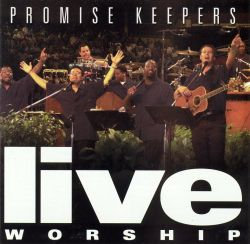 Promise Keepers - Live