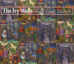 The Ivy Walls - The Elegant Universe