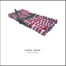 Tractor Trailer - 4th of July