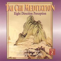 Jerry Alan Johnson / Jonn Serrie - Tai Chi Meditation, Vol. 2: Eight Direction Perception