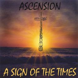 A Sign of the Times - Ascension