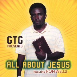 Ron Wells - All About Jesus