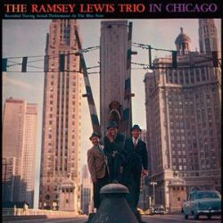 Ramsey Lewis Trio in Chicago