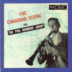 The Canadian Scene Via the Phil Nimmons Group