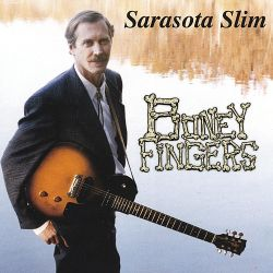 Sarasota Slim - Boney Fingers