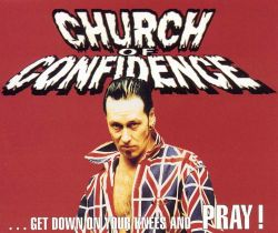 Church of Confidence - Pray