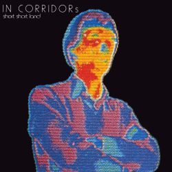 In Corridors - Short Short Land