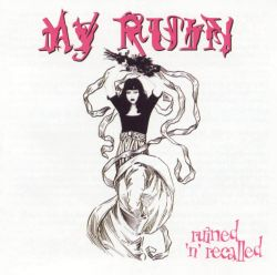 My Ruin - Ruined and Recalled