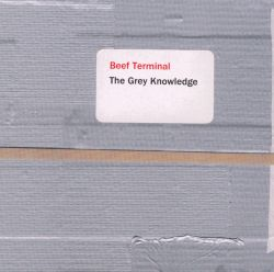 Beef Terminal - The Grey Knowledge