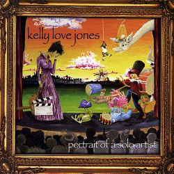 Kelly Love Jones - Portrait of a Solo Artist