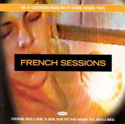 Jerome Pacman - French Sessions, Vol. 1: Distance to House