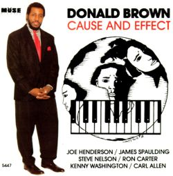 Donald Brown - Cause & Effect