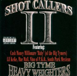 Shot Callers - Shot Callers, Vol. 2: Big Tyme Heavy Weighters