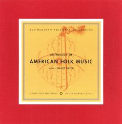 Anthology of American Folk Music, Vol. 1-3
