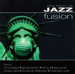 the best of jazz fusion various artists songs reviews credits allmusic
