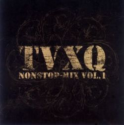 Tohoshinki - TVXQ Nonstop Mix, Vol. 1
