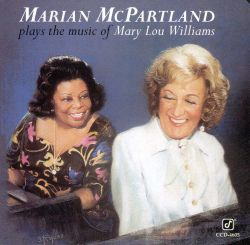Plays the Music of Mary Lou Williams