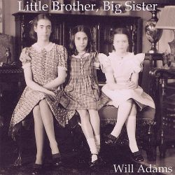 Will Adams - Little Brother, Big Sister