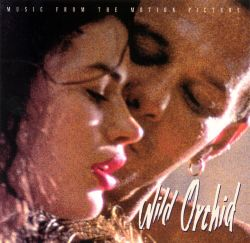 Original Soundtrack - Wild Orchid [Original Soundtrack]