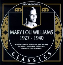 The Chronological Mary Lou Williams (1927-1940)