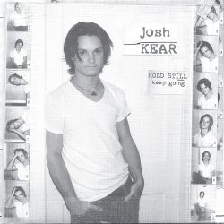 Josh Kear - Hold Still: Keep Going