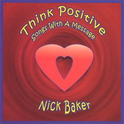 Nick Baker - Think Positive