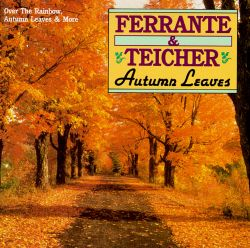 Ferrante & Teicher - Autumn Leaves