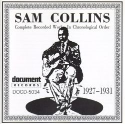 Sam Collins - Complete Recorded Works (1927-1931)