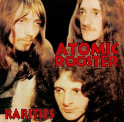 Atomic Rooster - Rarities
