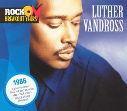 Luther Vandross - Rock On: Breakout Years