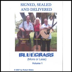 Signed, Sealed and Delivered - Bluegrass (More or Less), Vol. 1