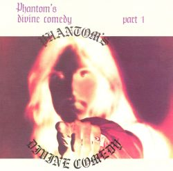 Phantom's Divine Comedy, Part 1