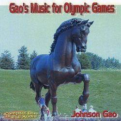 Johnson Gao - Gao's Music for Olympic Games