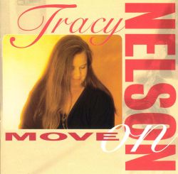 Tracy Nelson - Move On