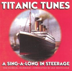 Titanic Tunes: Sing-A-Long in Steerage