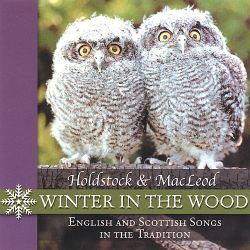 Holdstock & Macleod - Winter in the Wood