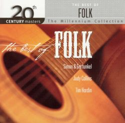 20th Century Masters The Millennium Collection Best Of Folk Various Artists Songs